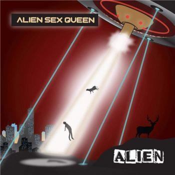 Alien Sex Queen - Alien - 2015