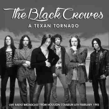 Black Crowes - A Texan Tornado [Live] (2015)