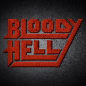 Bloody Hell - Bloody Hell (2015)