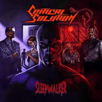Critical Solution • Sleepwalker