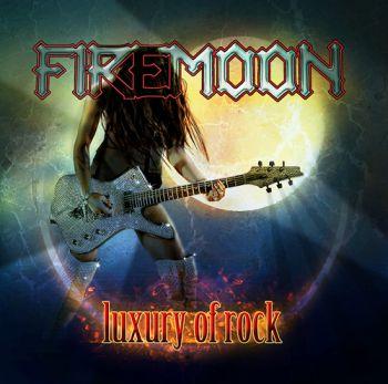 Firemoon-Luxury_of_Rock