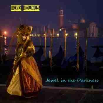 Head Holmes - Jewel In the Darkness 0