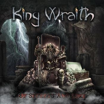 King Wraith -  Of Secrets And Lore (2015)