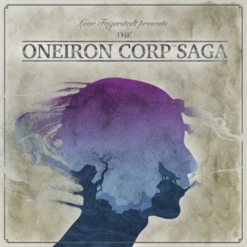 Love Fagerstedt - The Oneiron Corp Saga (2015)