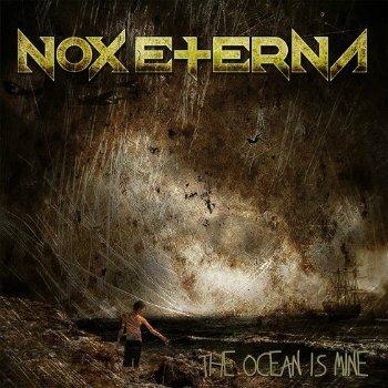 Nox Eterna - The Ocean Is Mine (2015)