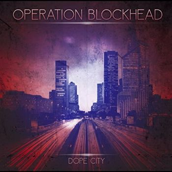 Operation Blockhead - Dope City (2015)