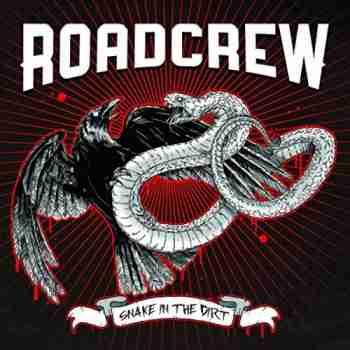 Roadcrew - Snake In The Dirt