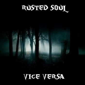 Rusted Soul - Vice Versa (2015)