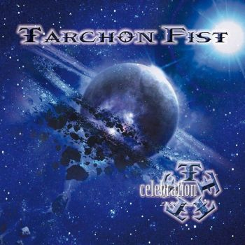 TARCHON FIST - Celebration