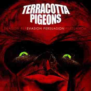 Terracotta Pigeons - Evasion Persuasion