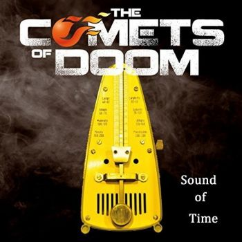 The Comets Of Doom - Sound Of Time (2015)