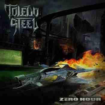 Toledo Steel - Zero Hour [EP] (2015)