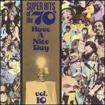 VA - Super Hits Of The '70s - Have A Nice Day (Vol. 10) (1990)