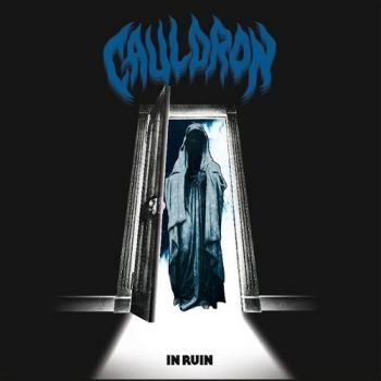 Cauldron - In Ruin (2016)