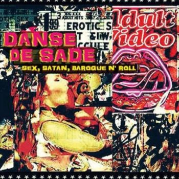 Danse De Sade - Sex, Satan, Baroque N' Roll (2015)