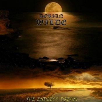 Dorian Wilde - The Endless Dream (2016)