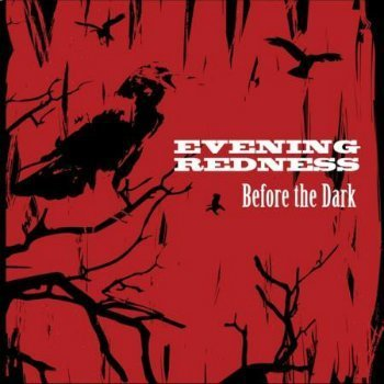 Evening Redness - Before The Dark (2016)