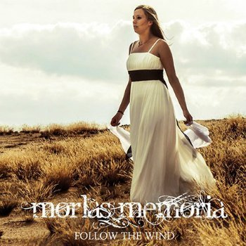 Morlas Memoria - Follow The Wind (2014)
