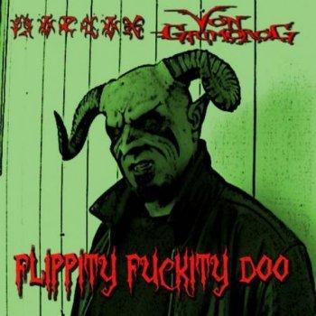 Morlok VonGrimorog - Flippity Fuckity Doo (2015)