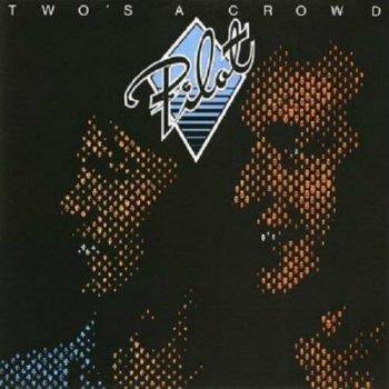 Pilot - Two's A Crowd (1977)