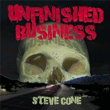 Steve Cone - Unfinished Business (2009)