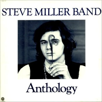 Steve Miller Band - Anthology (1972)