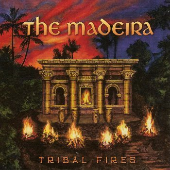 The Madeira - Tribal Fires (2014)