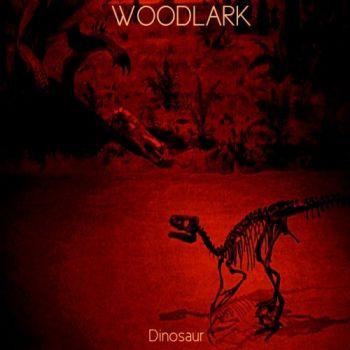 Woodlark - Dinosaur (2015)