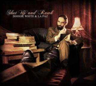 Doogie White & La Paz - Shut Up And Rawk! 2016