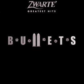 zwarte-bullets-zwarte-greatest-hits-2003