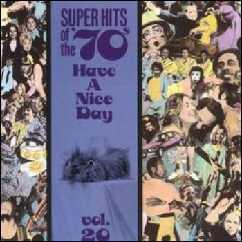 VA - Super Hits Of The '70s - Have A Nice Day (Vol. 20) (1990)