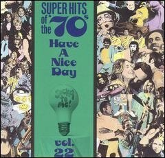 VA - Super Hits Of The '70s - Have A Nice Day (Vol. 22) (1990)
