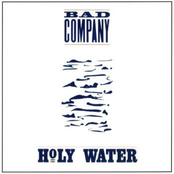 BAD COMPANY - Holy Water The Deluxe Edition remastered - front