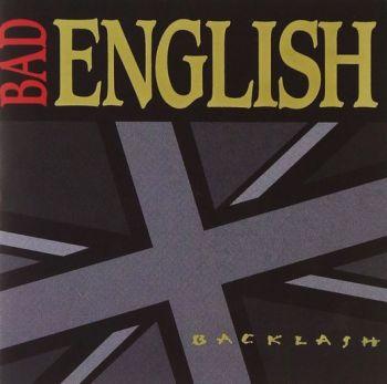 BAD ENGLISH - Backlash [Digitally Remastered] front