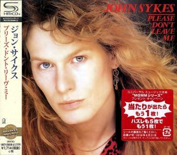 JOHN SYKES - Please Don't Leave Me [Japan remastered SHM-CD] front