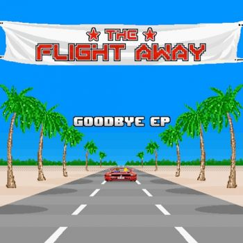 The Flight Away - Goodbye EP - cover