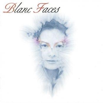 BLANC FACES - Blanc Faces [2016 Reissue +1]