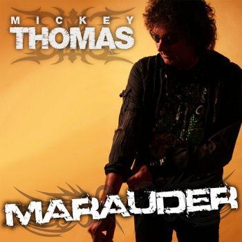 MICKEY THOMAS - Marauder - front