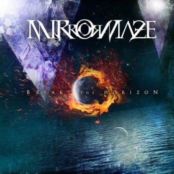 Mirrormaze - Break The Horizon (2016)