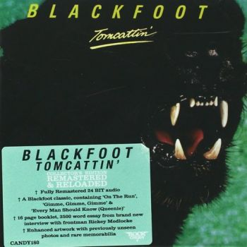 BLACKFOOT - Tomcattin' (Rock Candy remastered) front