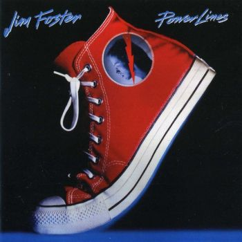 JIM FOSTER - Power Lines [Yesterrock remaster] front