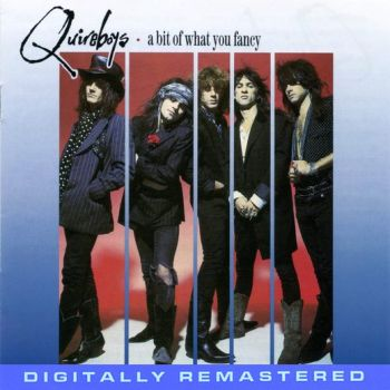 THE QUIREBOYS - A Bit Of What You Fancy [20th Anniversary Edition Remastered +8] front