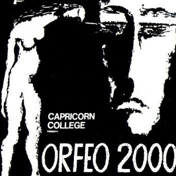 Capricorn College - Orfeo 2000