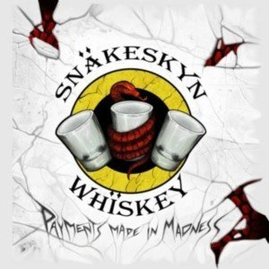 snakeskyn-whiskey-payments-made-in-madness-2011-300x300