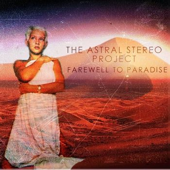 the-astral-stereo-project-farewell-to-paradise-front