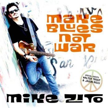 1479459439_mike-zito-make-blues-not-war-2016